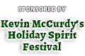 Kevin McCurdys Holiday Spirit Festival